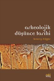 Arkeolojiyi daha iyi anlabilmek adına 7 kitap önerisi.
