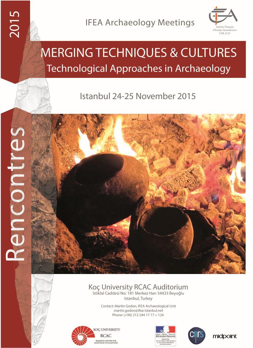 """""""Arkeolojide Birleşen Teknikler ve Kültürler"""" Toplantısı Düzenleniyor"""